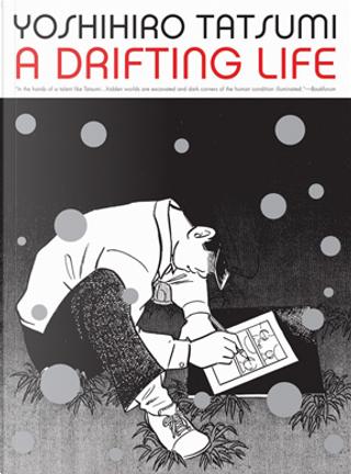 A Drifting Life by Yoshihiro Tatsumi
