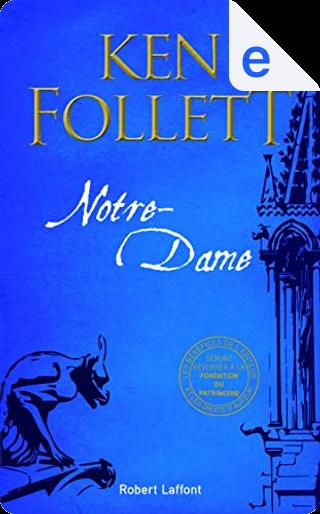 Notre Dame by Ken Follett