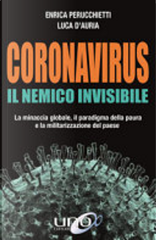 Coronavirus by Enrica Perucchietti, Luca D'Auria