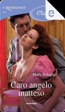 Caro angelo inatteso by Mary Balogh