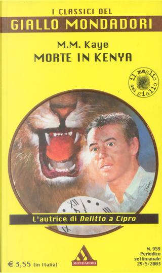 Morte in Kenya by M.M. Kaye