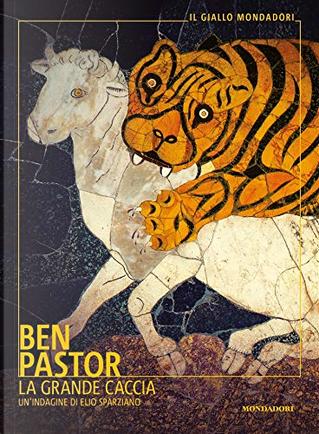 La grande caccia by Ben Pastor