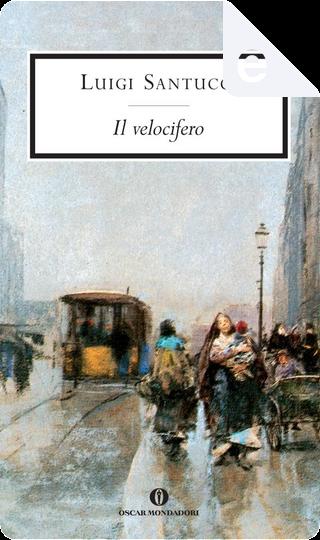 Il velocifero by Luigi Santucci