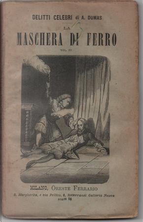 Delitti celebri: L'uomo dalla maschera di ferro - Vol. 3 by Alexandre Dumas