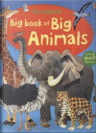 Big Book of Big Animals by Hazel Maskell
