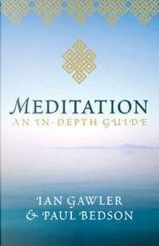 Meditation by Ian Gawler
