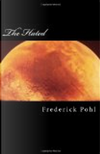 The Hated by Frederik Pohl