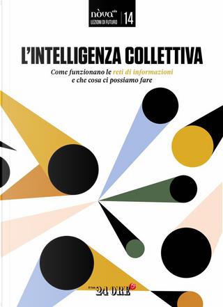 Lezioni di futuro - vol. 14 by Guido Romeo, Marco Passarello, Roberto Manzocco