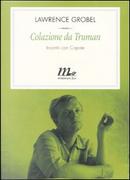 Colazione da Truman by Lawrence Grobel, Truman Capote