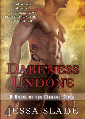 Darkness Undone by Jessa Slade