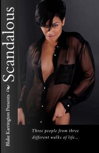 Scandalous by Blake Karrington