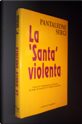 "La ""Santa"" violenta by Pantaleone Sergi"