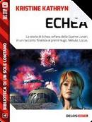 Echea by Kristine Kathryn Rusch