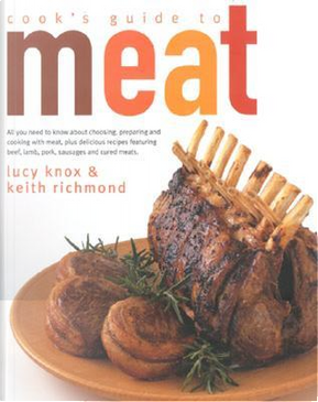 Cook's Guide to Meat by Lucy Knox