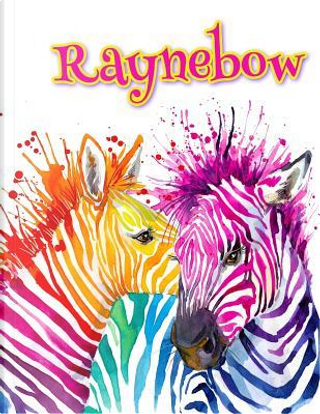 Raynebow by Black River Art