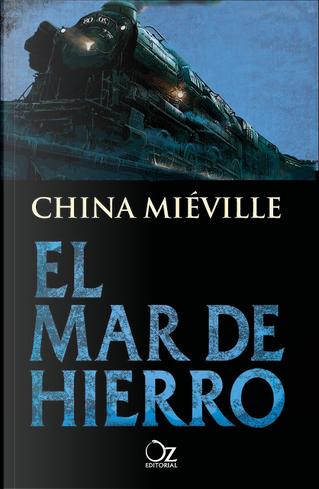 El mar de hierro by China Miéville