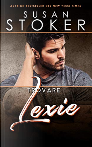 Trovare Lexie by Susan Stoker