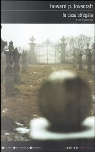 La casa stregata by H. P. Lovecraft