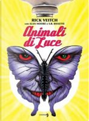 Animali di Luce by Alan Moore, Rick Veitch, Stephen R. Bissette