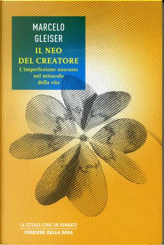 Il neo del creatore by Marcelo Gleiser