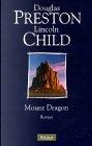 Mount Dragon, Labor des Todes. by Douglas Preston, Lincoln Child