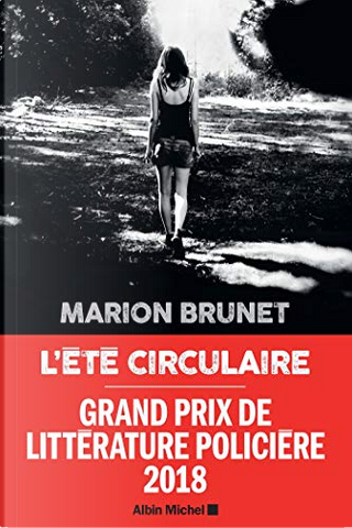 L'été circulaire by Marion Brunet