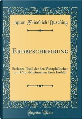 Erdbeschreibung by Anton Friedrich Büsching