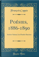 Poésies, 1886-1890 by François Coppée