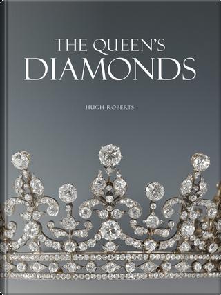 The Queen's Diamonds by Hugh Roberts