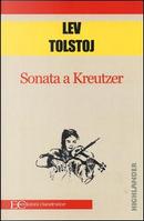 Sonata a Kreuzer by Lev Tolstoj