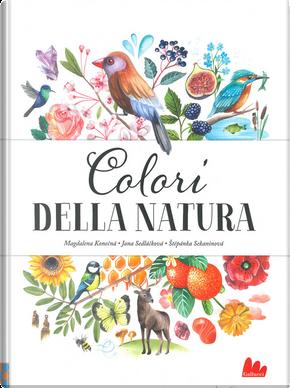Colori della natura by Jana Sedlácková, Štěpánka Sekaninová