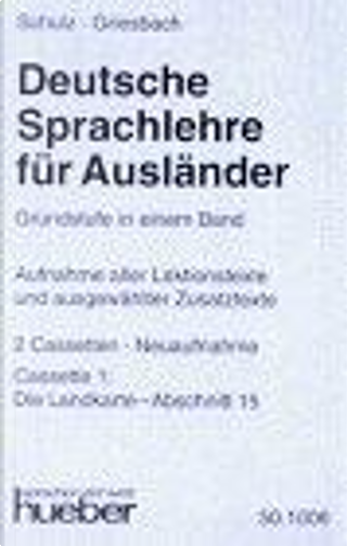 Deutsche Sprachlehre Fur Auslander - One-Volume Edition - Level 2 by Dora Schulz, Heinz Griesbach