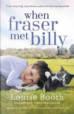 When Fraser Met Billy by Louise Booth
