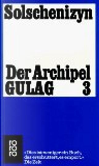 Der Archipel GULAG by Aleksandr Solženicyn