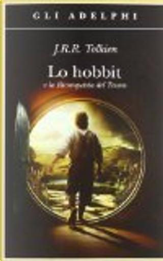 Lo Hobbit by J.R.R. Tolkien