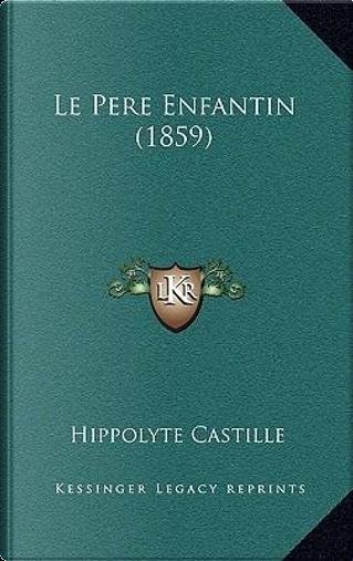 Le Pere Enfantin (1859) by Hippolyte Castille