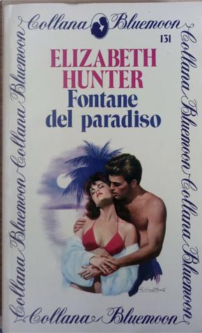 Fontane del paradiso by Elizabeth Hunter