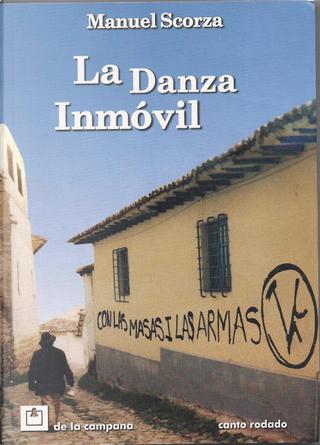 La danza inmóvil by Manuel Scorza