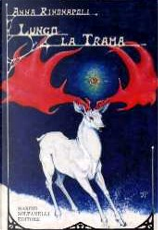 Lungo la trama by Anna Rinonapoli