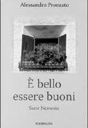 È bello essere buoni by Alessandro Pronzato