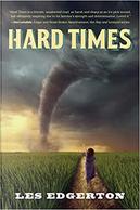 Hard Times by Les Edgerton