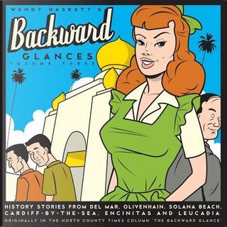 Backward Glances by Wendy Haskett