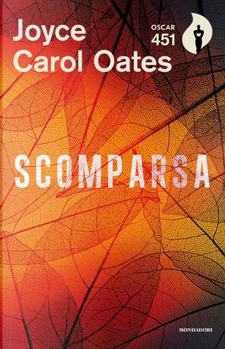 Scomparsa by Joyce Carol Oates
