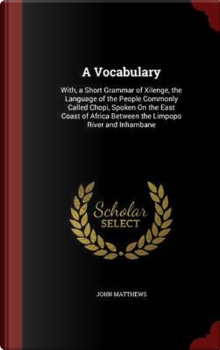 A Vocabulary by John Matthews