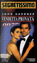 007 vendetta privata by John Gardner