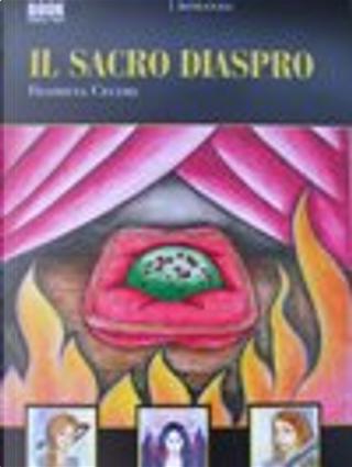 Il sacro diaspro by Filomena Cecere