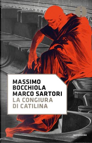 La congiura di Catilina by Marco Sartori, Massimo Bocchiola