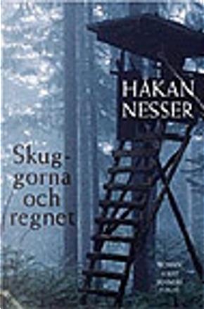 Skuggorna och regnet by Hakan Nesser