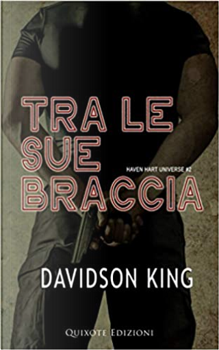 Tra le sue braccia by Davidson King