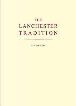 The Lanchester Tradition by Godfrey Fox Bradby